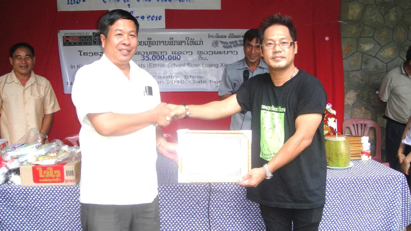 Received Certificate in 2010 Donation for Ethnic School, Suan Lang Xiengngen, Luang Prabang, Lao PDR: 35 million Kip