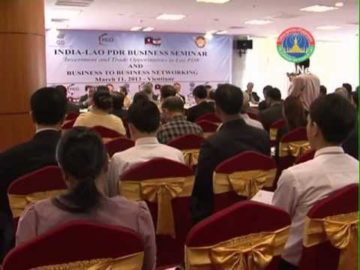 Indian Chamber of Commerce in Lao PDR and FICCI organise Business Forum in Laos