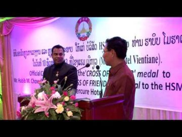 Mr. Habib Mohammed Chowdhury received Medal of Labour and Medal of Friendship in Laos